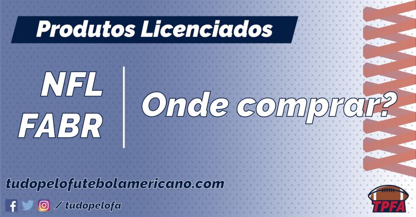 Como e onde comprar produtos de futebol americano e da NFL aqui no Brasil bc7ae68365a