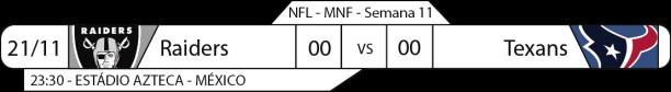 Tudo pelo Futebol Americano - NFL - 21/11/2016 - Semana 11 - Monday Night Football - Raiders x Texans