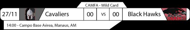 Tudo pelo Futebol Americano - Campeonato Amazonense (CAMFA) - 27/11/2016 - Wild Card - Cavaliers x Black Hawks
