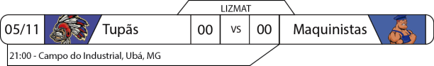 Tudo pelo Futebol Americano - Liga da Zona da Mata (LIZMAT) - 05/11/2016 - Saturday Night Football - Tupãs x Maquinistas