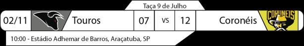 Tudo pelo Futebol Americano - Taça 9 de Julho - 02/11/2016 - Touros 07 x Coronéis 12