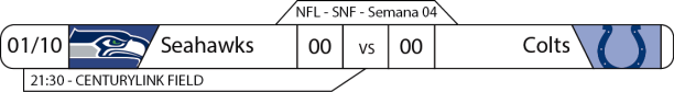 TPFA - 2017-10-01 - Semana 04 - Sunday Night Football - Seahawks x Colts