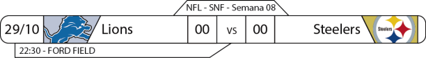 TPFA - 2017-10-29 - SNF - Lions x Steelers