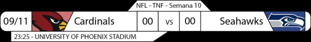 TPFA - 2017-11-09 - TNF - Cardinals x Seahawks